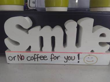 Smile or no coffee
